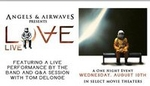 Angels & Airwaves Present LOVE Live