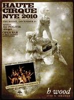 Haute Cirque NYE 2010