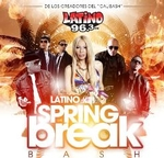 Latino 96.3 Spring Break Bash