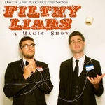 Filthy Liars: A Funny Magic Show