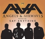 Angels and Airwaves / Say Anything