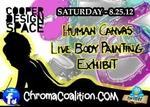 Chroma Coalition: Human Canvas Live Body Painting Exhibit