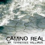 Tennessee Williams' Camino Real