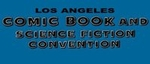 L.A. Comic Book & Sci-Fi Convention