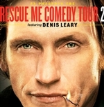 Rescue Me Comedy Tour 2 Featuring Denis Leary