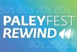 PaleyFest Rewind