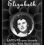 Elizabeth: The Black Dahlia Exhibit