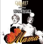Sharon McNight as Sophie Tucker in Red Hot Mama