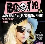 Bootie LA: Lady Gaga vs. Madonna
