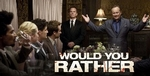 Free Screening of Would You Rather in LA