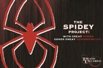 The Spidey Project: With Great Power Comes Great Responsibility