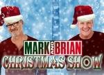 Mark & Brian Christmas Show