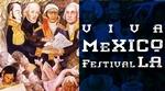 Viva Mexico Festival LA