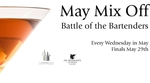 May Mix Off: Battle of the Bartenders