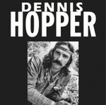Dennis Hopper - Wild Ride of a Hollywood Rebel