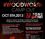 #Woodworth Premiere Camp Out