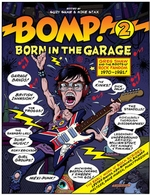 Born in the Garage - Bomp! Part II Book Signing & Release Party