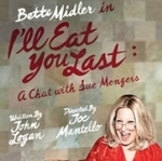 Bette Midler in I'll Eat You Last: A Chat with Sue Mengers