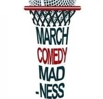March Comedy Madness