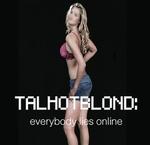 TalHotBlond: Everybody Lies Online