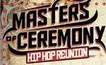 Masters of Ceremony - Hip Hop Reunion