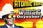 Atomic Bomb! Who is William Onyeabor?