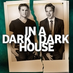 Neil LaBute's In A Dark Dark House