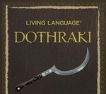 Game of Thrones' Living Language Dothraki