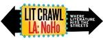 Lit Crawl L.A.: NoHo