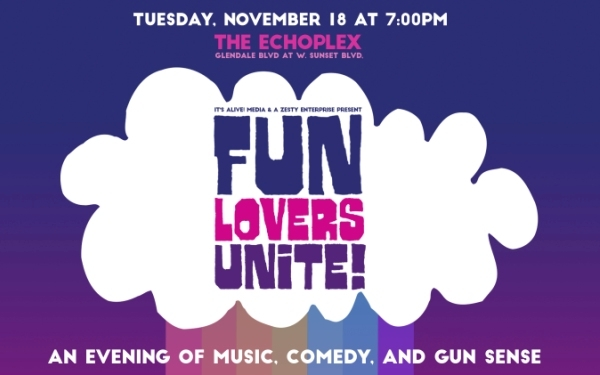 Fun Lovers Unite! An Evening of Music, Comedy, And Gun Sense
