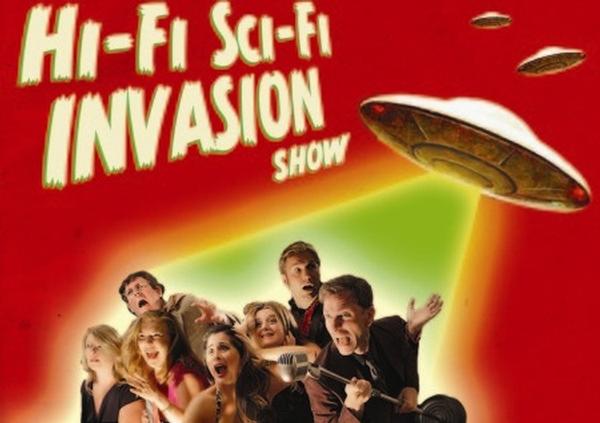 Hi-Fi Sci-Fi Invasion