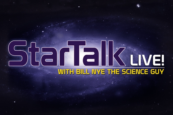 StarTalk w/ Bill Nye the Science Guy