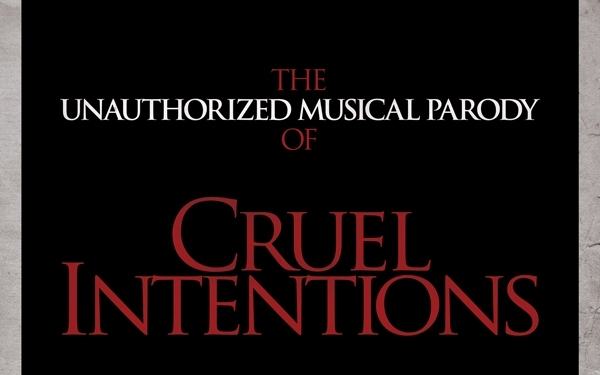 The Unauthorized Musical Parody of Cruel Intentions
