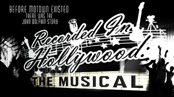 Recorded In Hollywood: The Musical