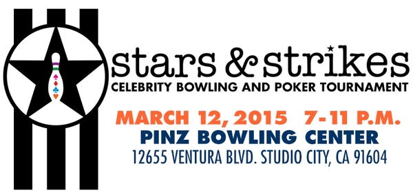 Stars & Strikes Celebrity Bowling & Poker Tournament