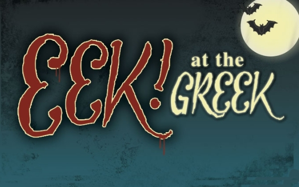 EEK! at The Greek