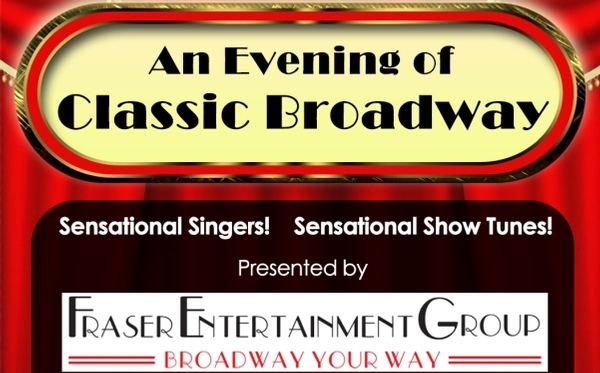 An Evening of Classic Broadway