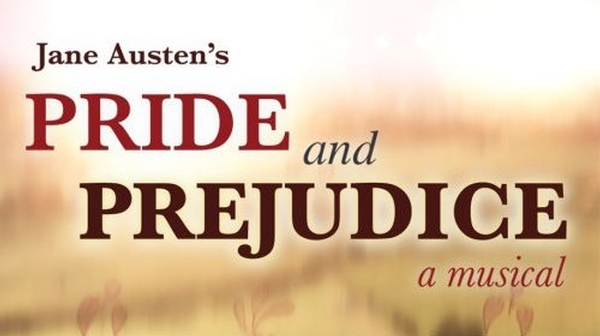 Jane Austen's Pride and Prejudice: A Musical
