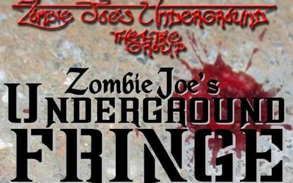 Zombie Joe's Underground Fringe