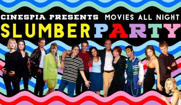 Slumber Party Movie All-Nighter