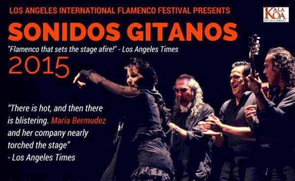 Los Angeles Int'l Flamenco Festival: Sonidos Gitanos