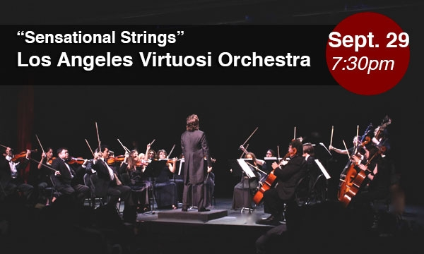 Los Angeles Virtuosi Orchestra: Sensational Strings