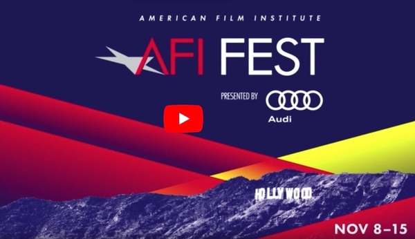 AFI Fest Presented by Audi
