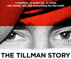 The Tillman Story (The Weinstein Company)