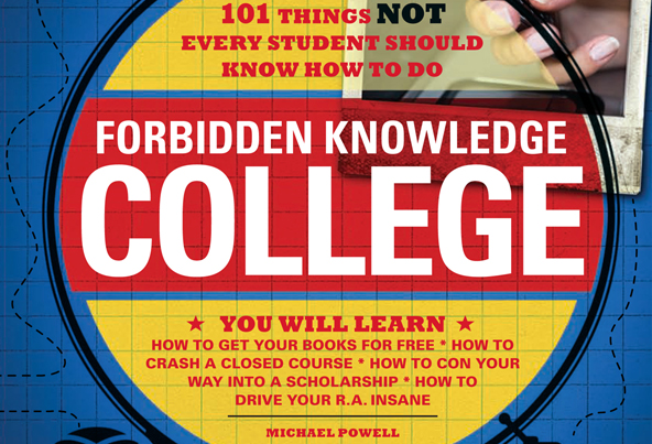 Forbidden Knowledge – College - Campus Circle