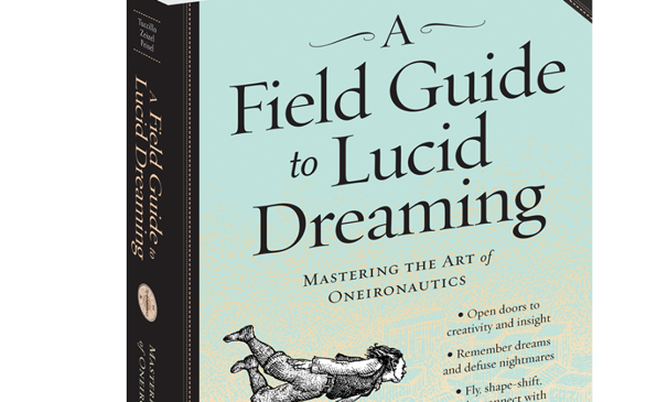 <i>A Field Guide to Lucid Dreaming</i>