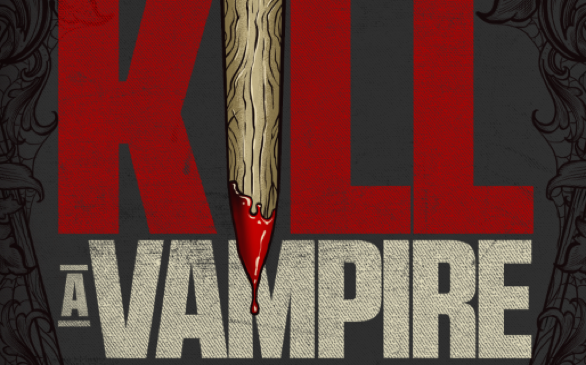 <i>How to Kill a Vampire: Fangs in Folklore, Film and Fiction</i>