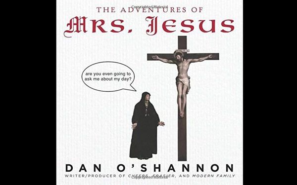<i>The Adventures of Mrs. Jesus</i>