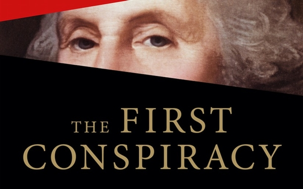 Meltzer's nonfiction 'The First Conspiracy' unravels secret plot to kill George Washington