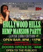 Hollywood Hills Hemp Mansion Party